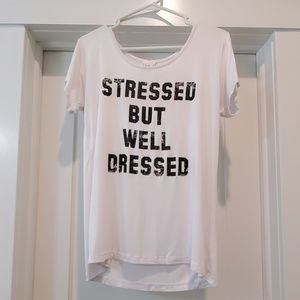 """Daytrip white """"Stressed but well dressed"""" top sm."""